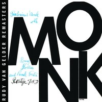 Monk — Thelonious Monk, Sonny Rollins, Frank Foster