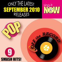 September 2010: Pop Smash Hits — Off The Record