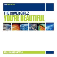 Almighty Presents: You're Beautiful — The Cover Girlz