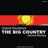 OST The Big Country — Jerome Moross