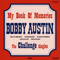 My Book of Memories: The Challenge Singles — Bobby Austin