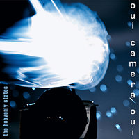 Oui Camera Oui — The Heavenly States