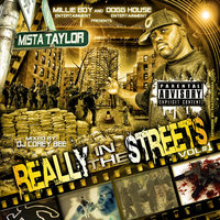 Really In The Streets — Mista Taylor