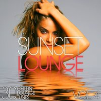 Sunset Lounge, Vol. 4 - 30 Chillin' Lounge Tunes — сборник