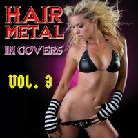 Hair Metal In Covers Vol. 3 — сборник