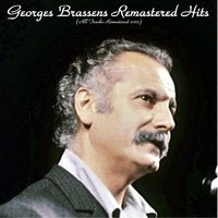 Remastered Hits — Georges Brassens