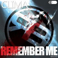 Remember Me EP — Clima