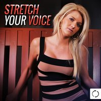Stretch Your Voice — сборник