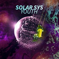 Youth Remix — Solar Sys