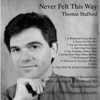 Never Felt This Way — Thomas Stafford