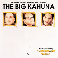The Big Kahuna — Christopher Young