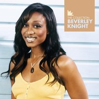 Beverley Knight - The Collection — Beverley Knight