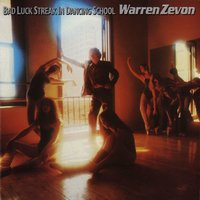 Bad Luck Streak In Dancing School — Warren Zevon
