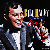 Bill Haley And The Comets - Live — Bill Haley & The Comets, The Comets, Bill Haley