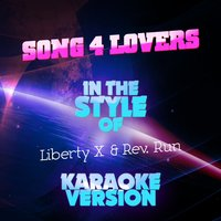 Song 4 Lovers (In the Style of Liberty X & Rev. Run) - Single — Ameritz Audio Karaoke