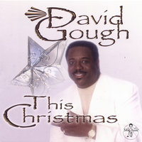 This Christmas — David Gough