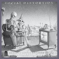 Mommy's Little Monster — Social Distortion