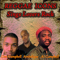 Reggae Icons Sings Lovers Rock — Don Campbell, Ambelique, Al Campbell