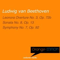 Orange Edition - Beethoven: Leonora Overture No. 3, Op. 72b & Symphony No. 7, Op. 92 — Dubravka Tomsic, Libor Pesek, Slovak Philharmonic Orchestra, Людвиг ван Бетховен