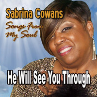 He Will See You Through — Sabrina Cowans