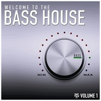 Welcome to the Bass House — сборник