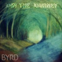 Join the Journey — Byrd