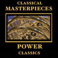 Classical Masterpieces – Power Classics — сборник
