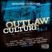 Outlaw Culture, Vol. 2: The Official Mixtape — Outlawz, Outlawz & DJ Outlaw