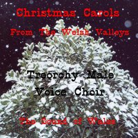 Christmas Carols from the Welsh Valleys - The Sound of Wales — Treorchy Male Voice Choir