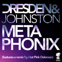 Metaphonix — Dresden & Johnston