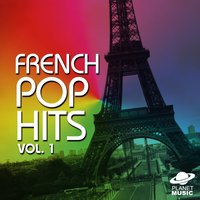 French Pop Hits, Vol. 1 — The Hit Co.