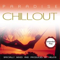 Paradise Chillout — Helios