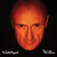 No Jacket Required — Phil Collins