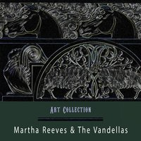 Art Collection — Martha Reeves and The Vandellas