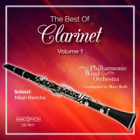 The Best Of Clarinet, Volume 1 — Ennio Morricone, Marc Reift, Philharmonic Wind Orchestra, Marc Reift Orchestra, Artie Shaw