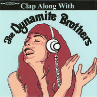 Clap Along With — Dynamite Brothers