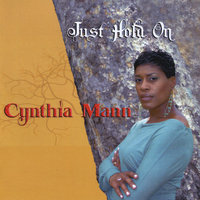 Just Hold On — Cynthia Mann