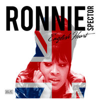 English Heart — Ronnie Spector