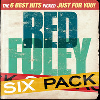 Six Pack - Red Foley - EP — Red Foley