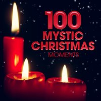 100 Mystic Christmas Moments — сборник