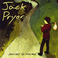 Journey to Normal — Jack Pryor