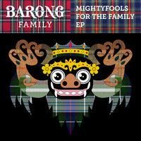 For the Family EP — Mightyfools