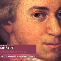 Mozart: Symphony No. 29 in A Major, K. 201 & Symphony No. 39 in E-Flat Major, K. 543 — Sinfonia Of London, Jose Cura, Вольфганг Амадей Моцарт