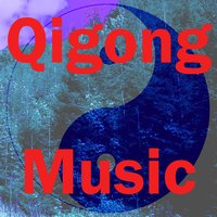 Qigong Music, Vol. 2 — Qigong music