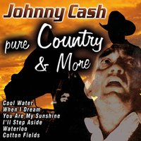 Johnny Cash: Pure Country and More — сборник