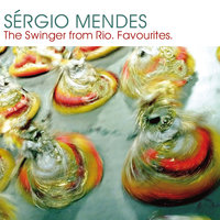 Sergio Mendes:  The Swinger from Rio — Sergio Mendes