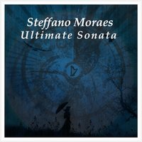 Ultimate Sonata — Steffano Moraes