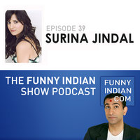 The Funny Indian Show Podcast Episode 39 — Rajiv Satyal