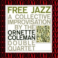Free Jazz — Ornette Coleman and His Double Quartet