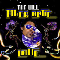 Fiber Optic Love — Tha Vill